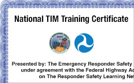 Responder Safety Learning Network Launches National Traffic Incident  Management Training Certificate