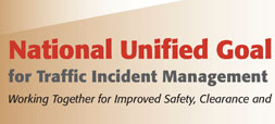 National Unified Goal for Traffic Incident Management